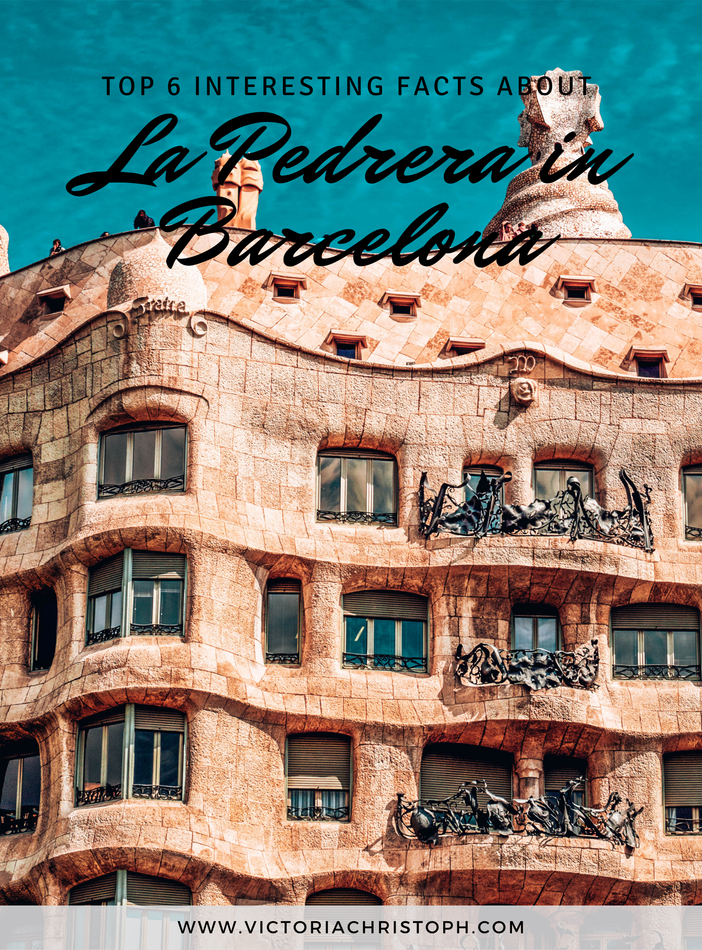 Top 6 Interesting facts about La Pedrera in Barcelona