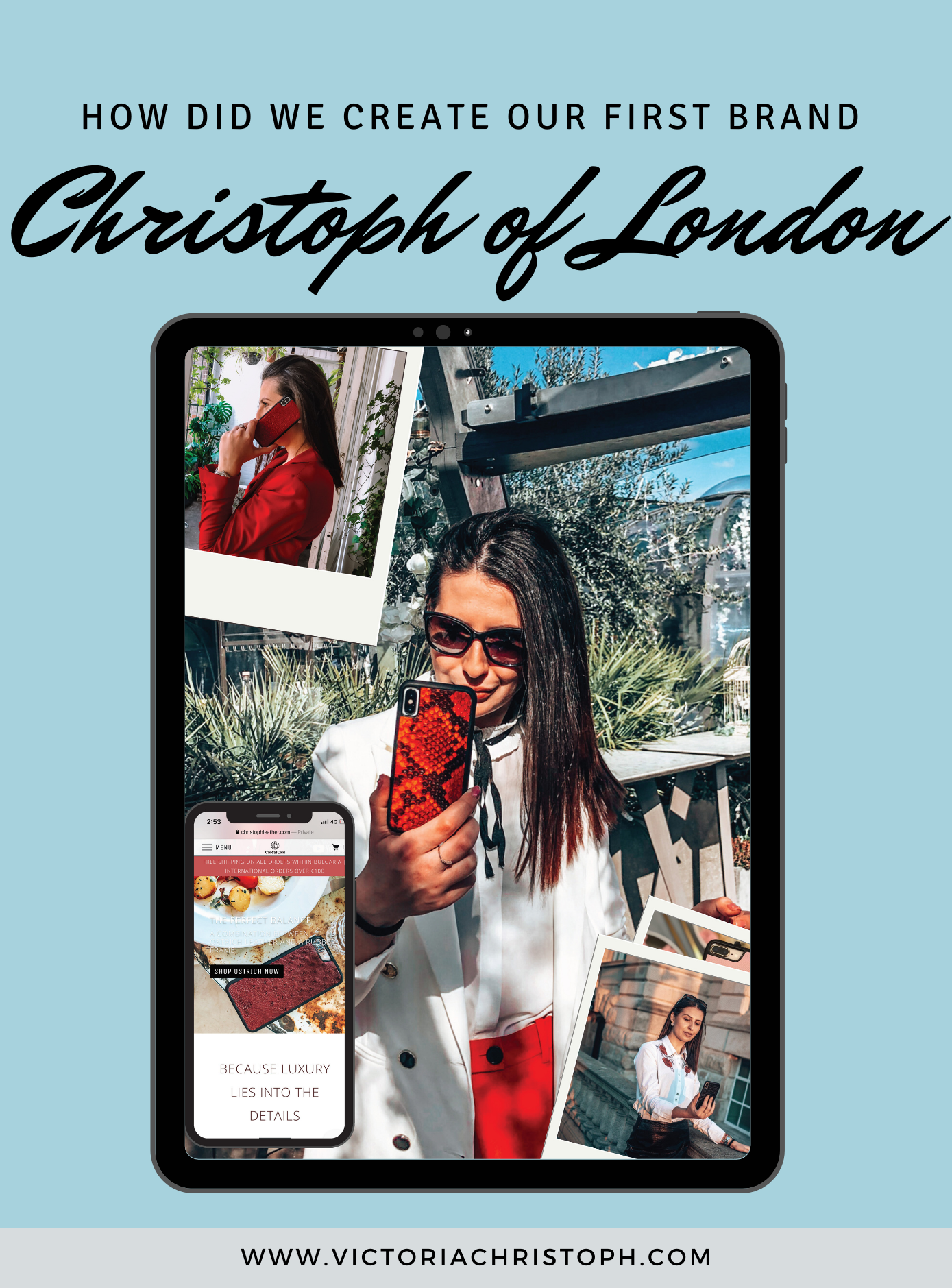 How did we create our first Brand – Christoph of London?