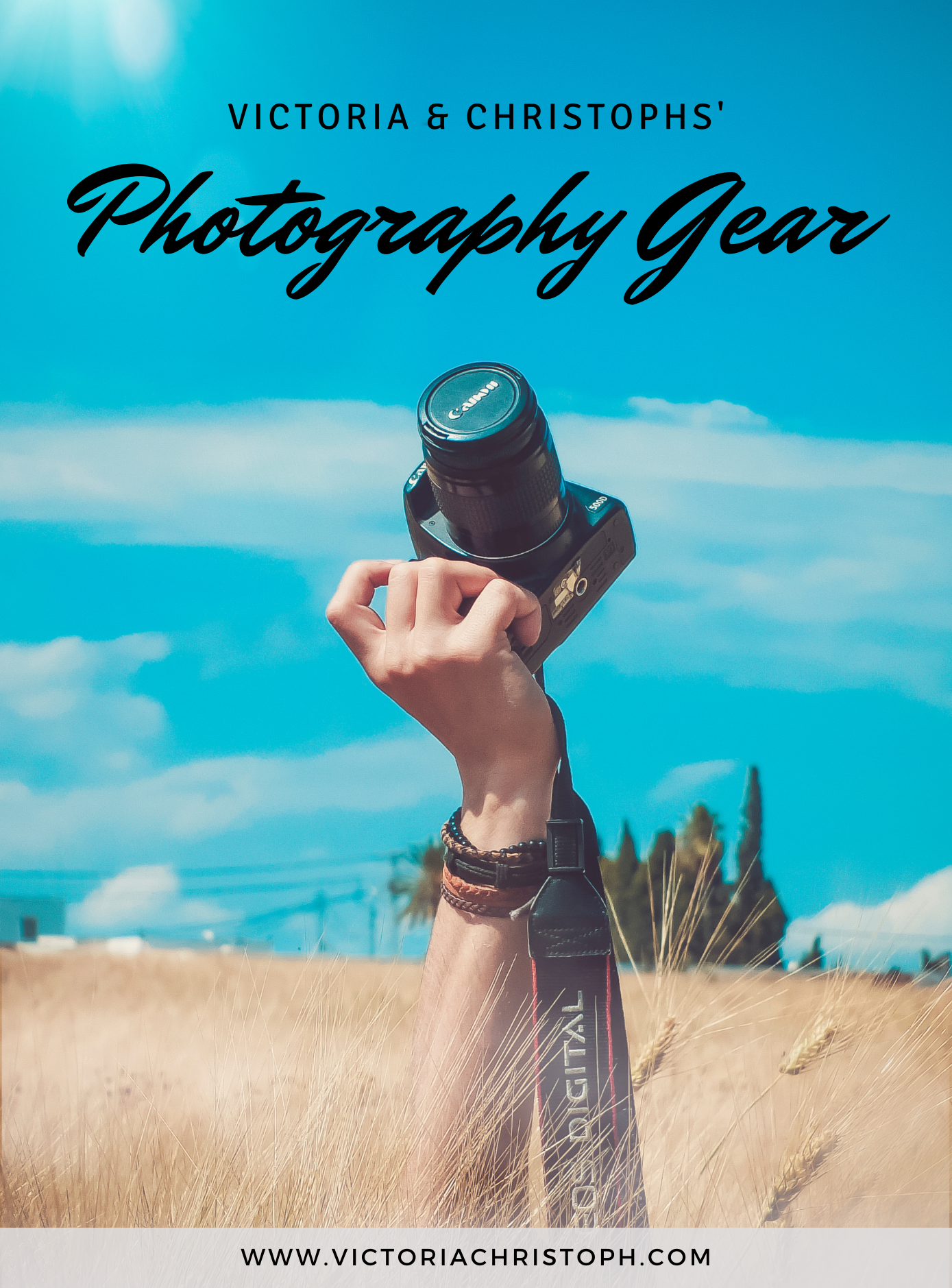 Victoria & Christoph Photography Gear